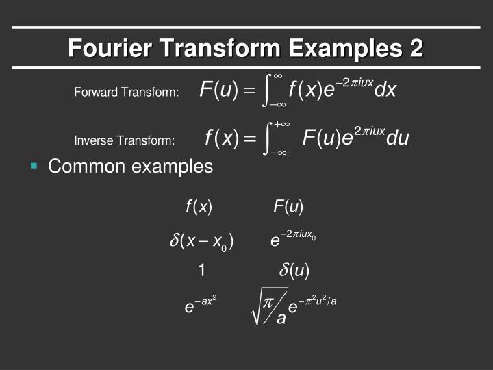 Fourier Transform Examples 2