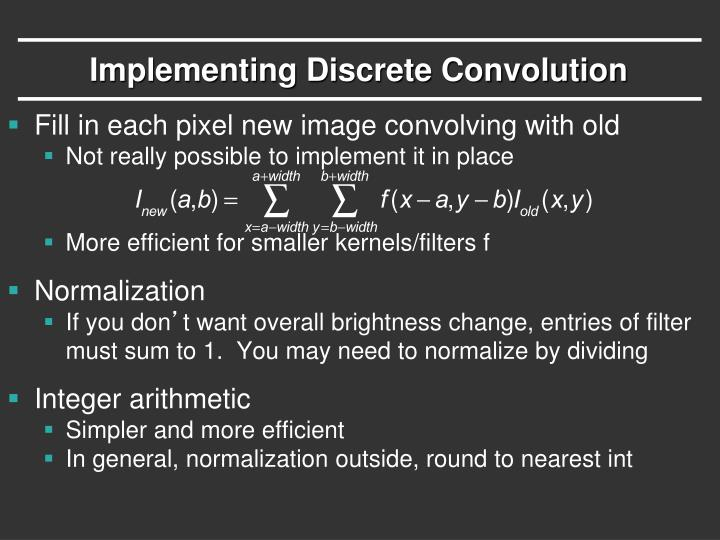 Implementing Discrete Convolution