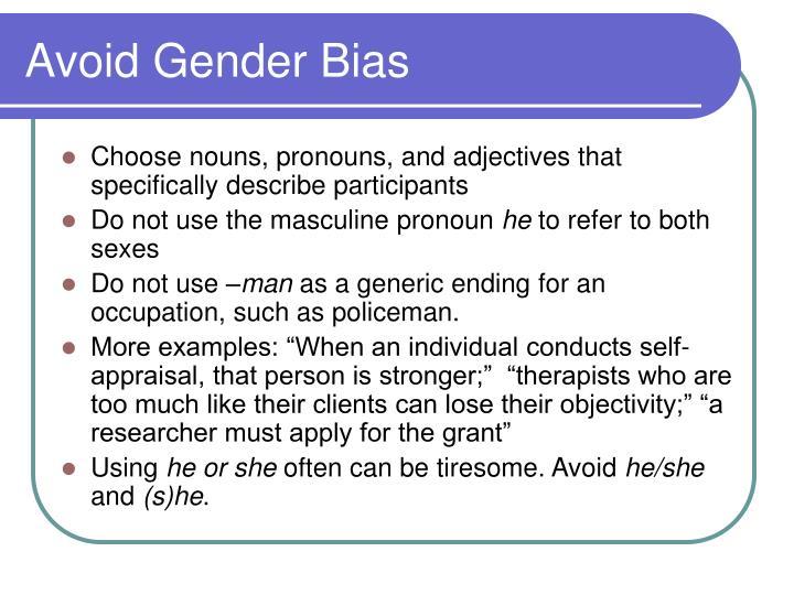 Avoid Gender Bias