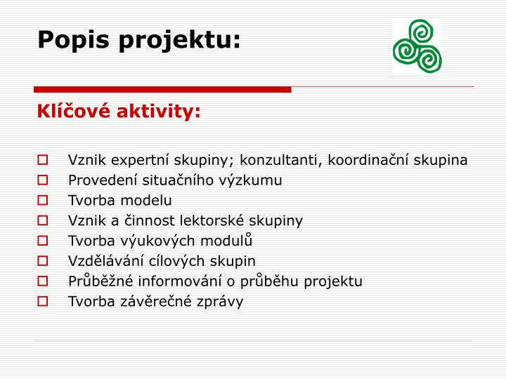 Popis projektu: