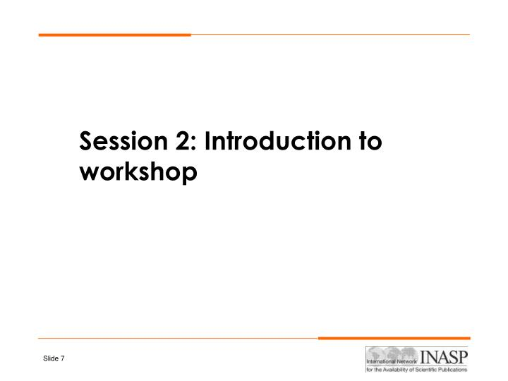 Session 2: Introduction to workshop