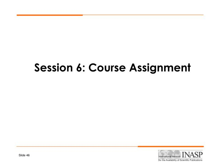 Session 6: Course Assignment