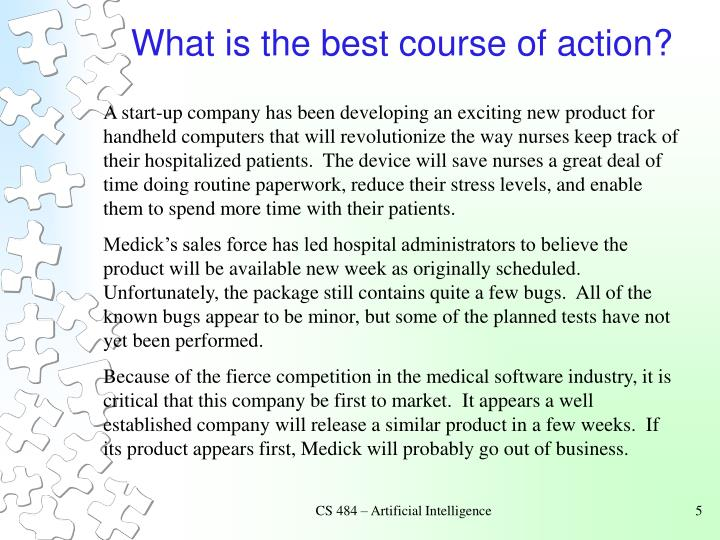 What is the best course of action?