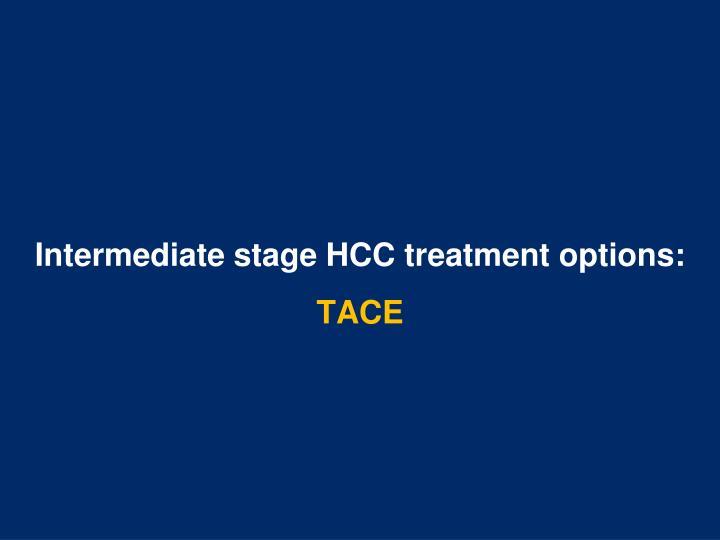 Intermediate stage HCC treatment