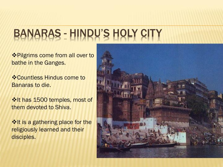 Banaras - Hindu's Holy City