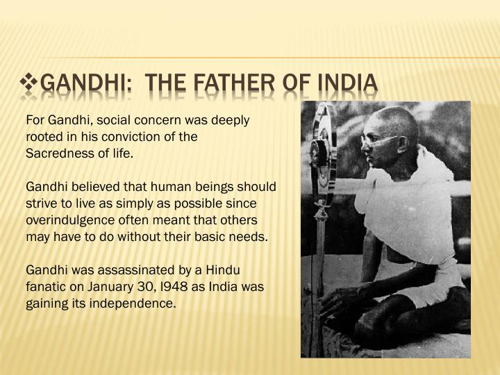 Gandhi:  the Father of India