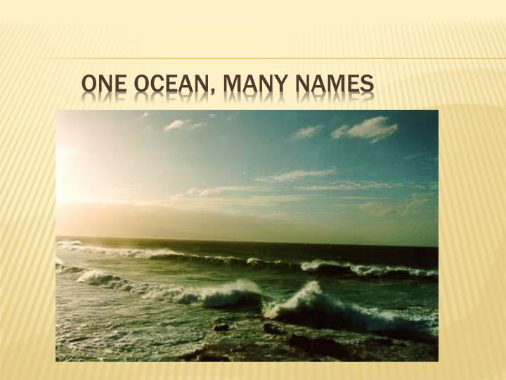 One Ocean, Many Names