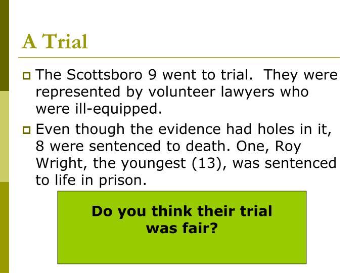 A Trial