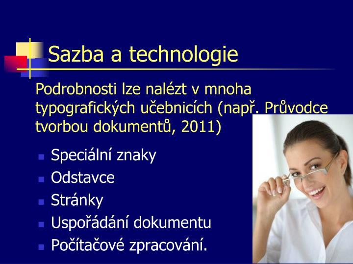 Sazba a technologie