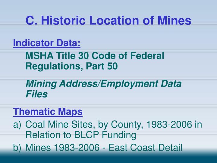 C. Historic Location of Mines