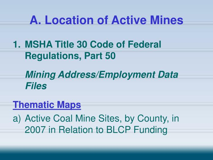 A. Location of Active Mines