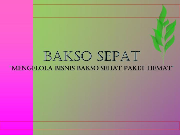 BAKSO SEPAT