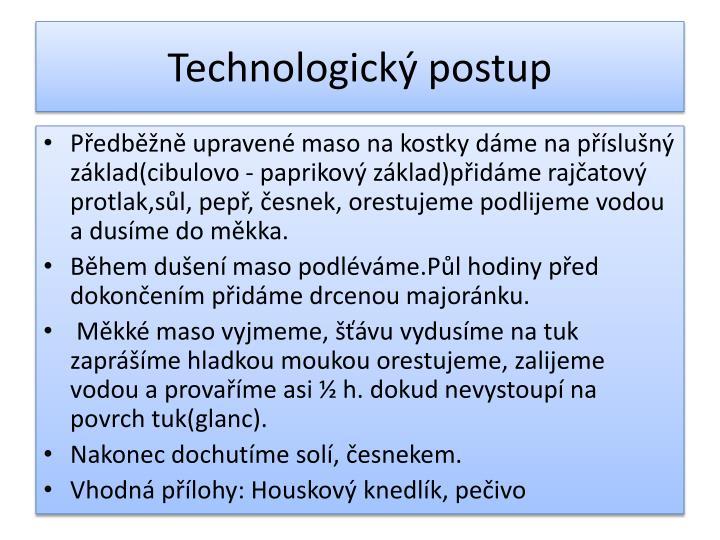 Technologický postup