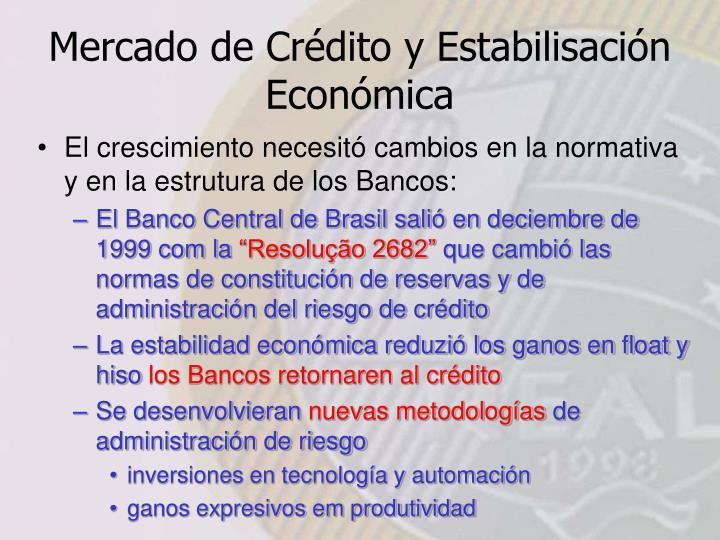 Mercado de Crédito y Estabilisación Económica