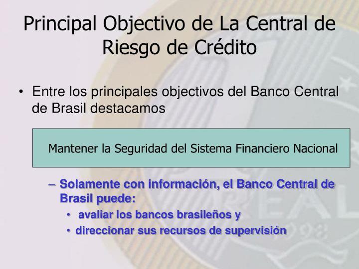 Mantener la Seguridad del Sistema Financiero Nacional