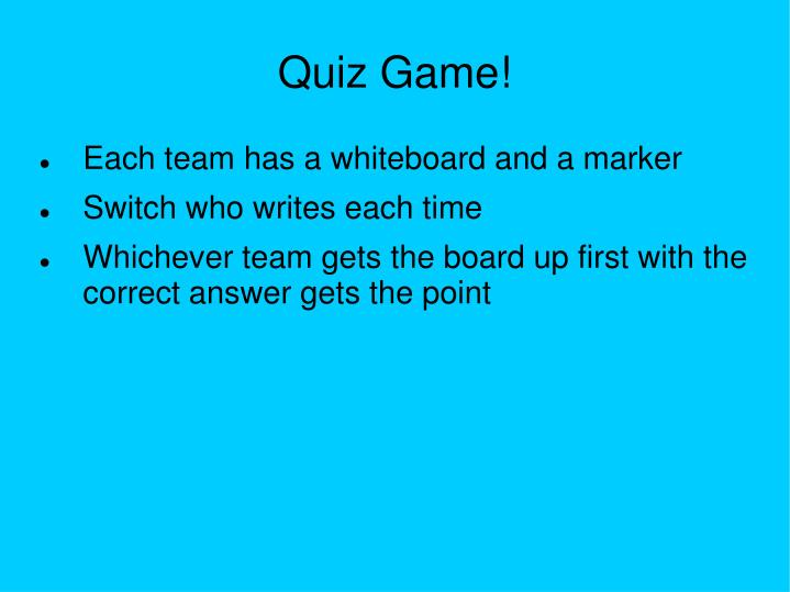 Quiz Game!
