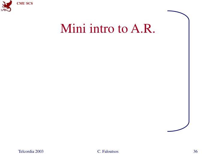 Mini intro to A.R.