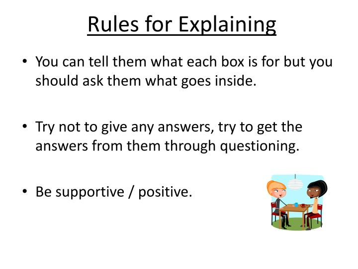Rules for Explaining