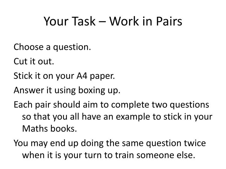 Your Task – Work in Pairs