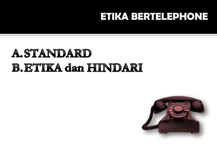 ETIKA BERTELEPHONE