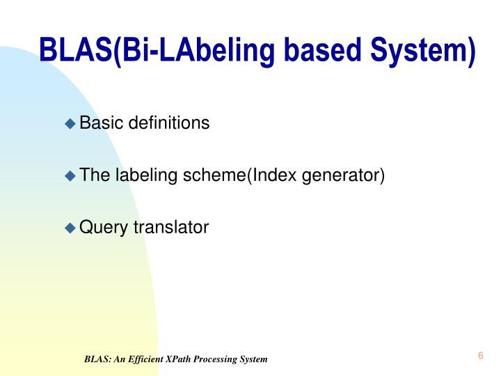 BLAS(Bi-LAbeling based System)