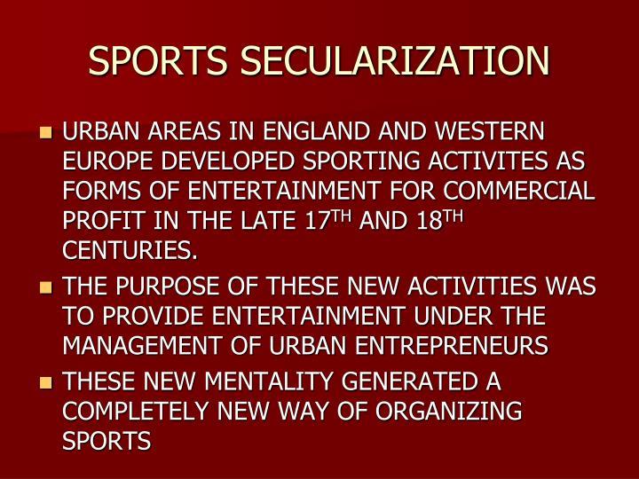 SPORTS SECULARIZATION