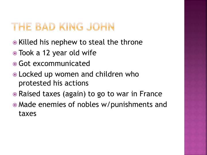 The Bad King John