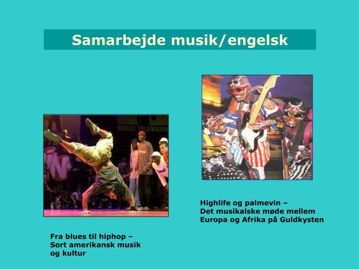 Samarbejde musik/engelsk