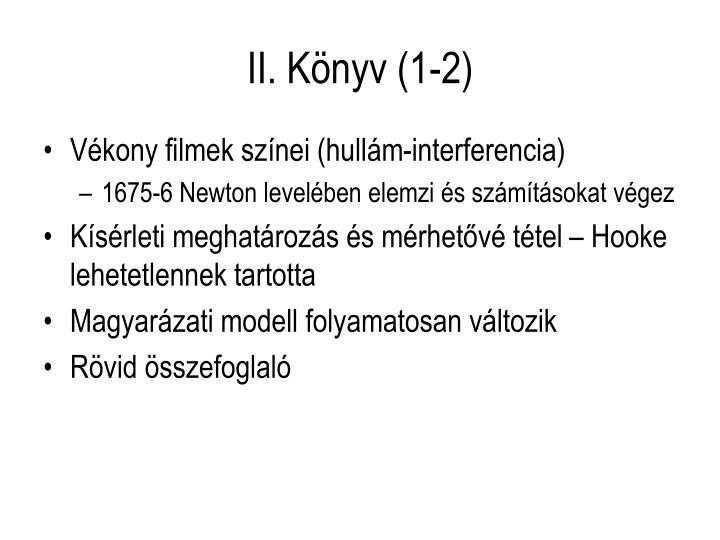 II. Könyv (1-2)
