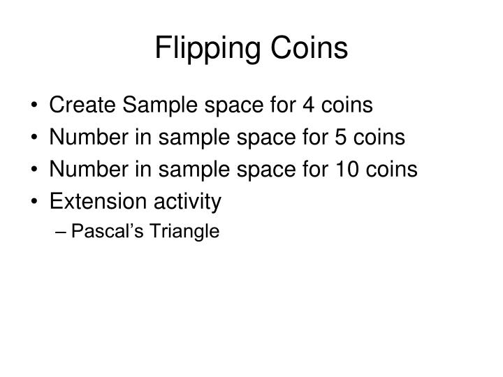 Flipping Coins
