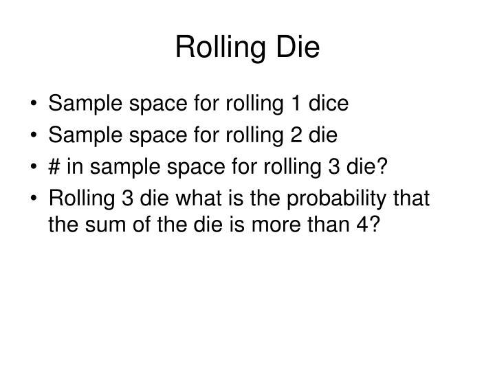Rolling Die
