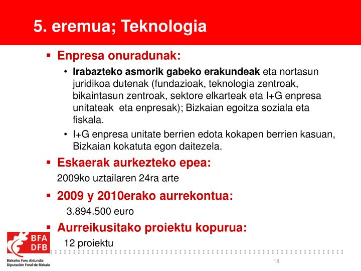 5. eremua; Teknologia