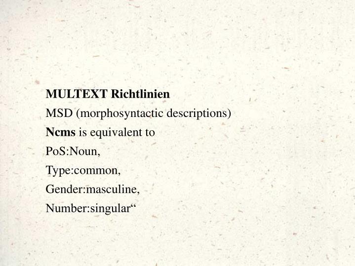 MULTEXT Richtlinien