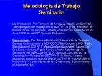 metodolog a de trabajo seminario