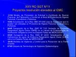 xxv ro sgt n 11 proyectos resoluci n elevados al gmc