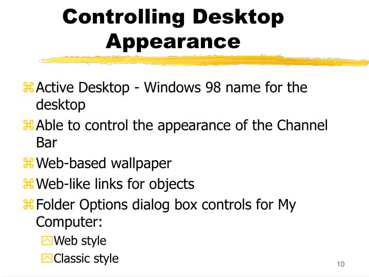 Controlling Desktop Appearance