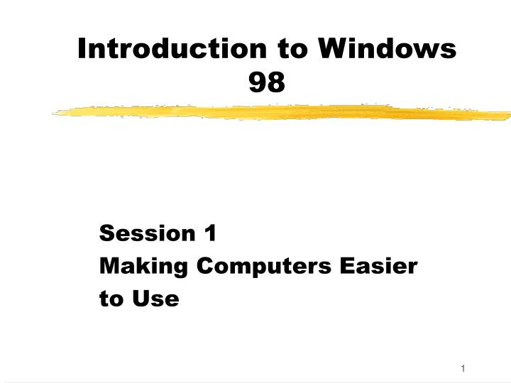 Introduction to Windows 98