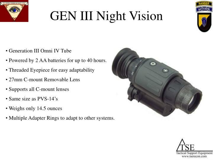 GEN III Night Vision