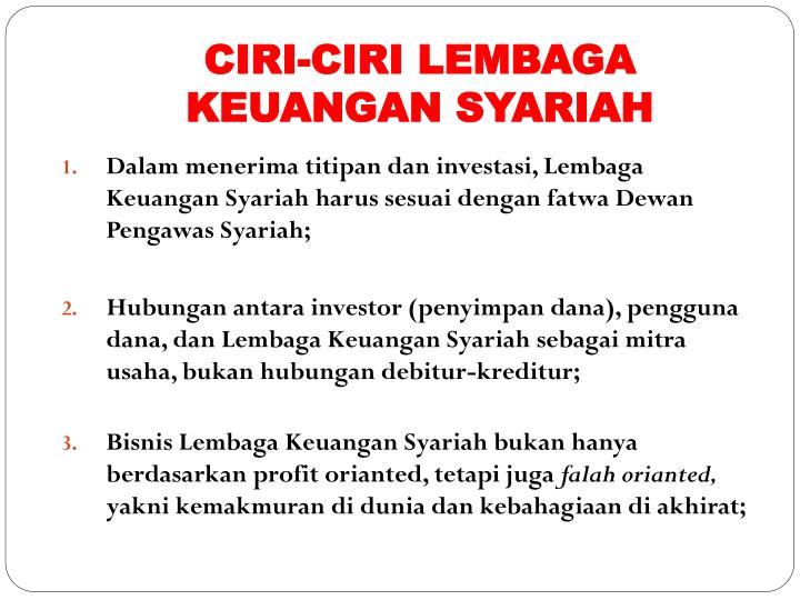CIRI-CIRI LEMBAGA KEUANGAN SYARIAH