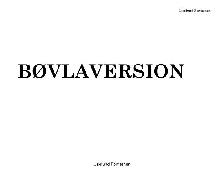 BØVLAVERSION