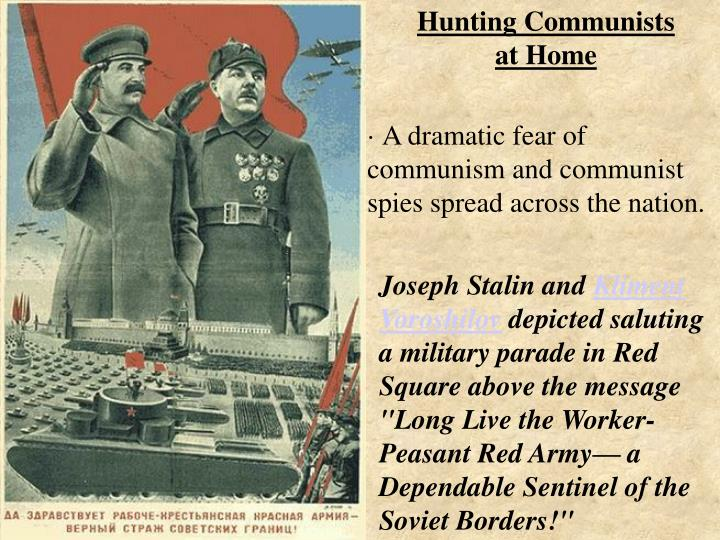Hunting Communists        at Home