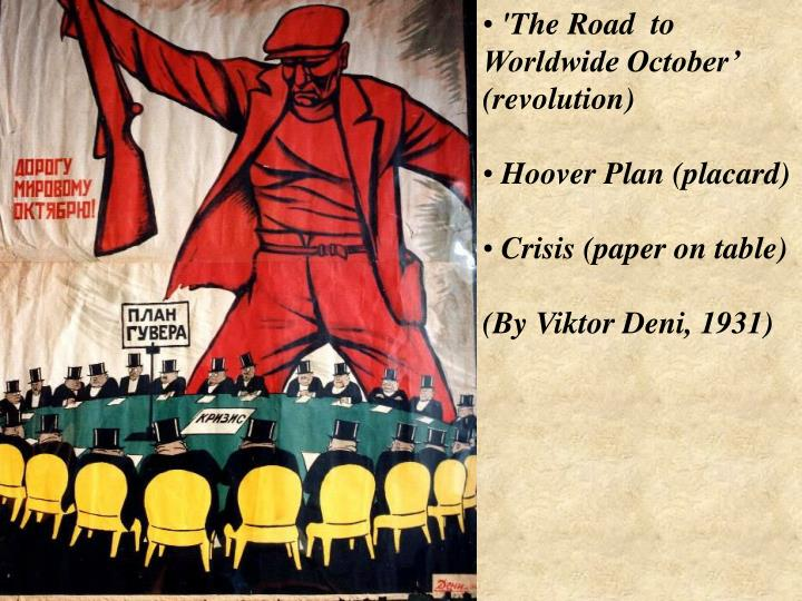 'The Road  to Worldwide October' (revolution)