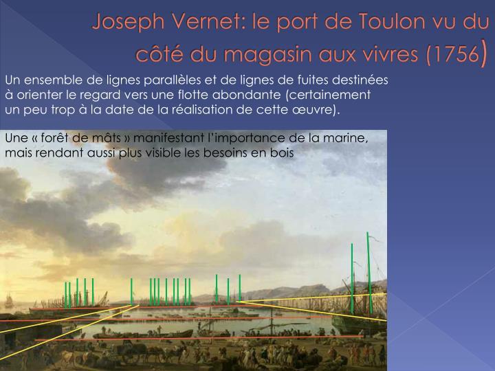 Joseph Vernet: le port de Toulon vu du côté du magasin aux vivres (1756