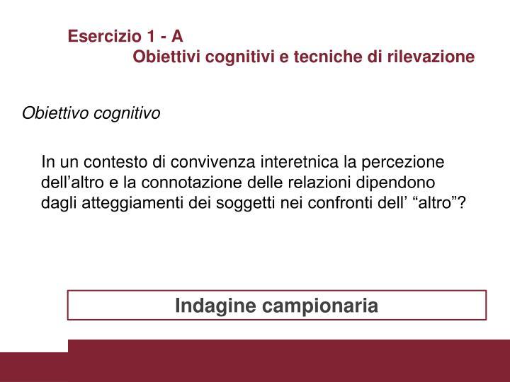 Esercizio 1 - A