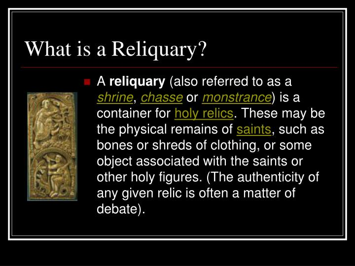 What is a Reliquary?