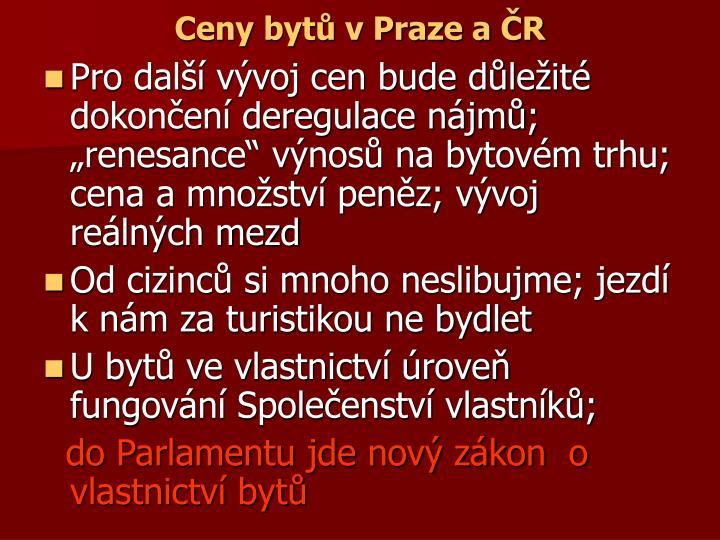 Ceny bytů v Praze a ČR