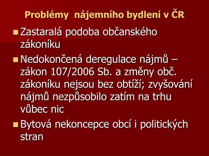Problémy  nájemního bydlení v ČR
