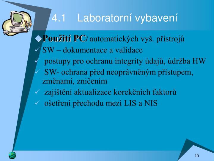 4.1Laboratorní vybavení
