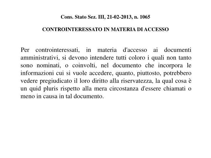 Cons. Stato Sez. III, 21-02-2013, n. 1065