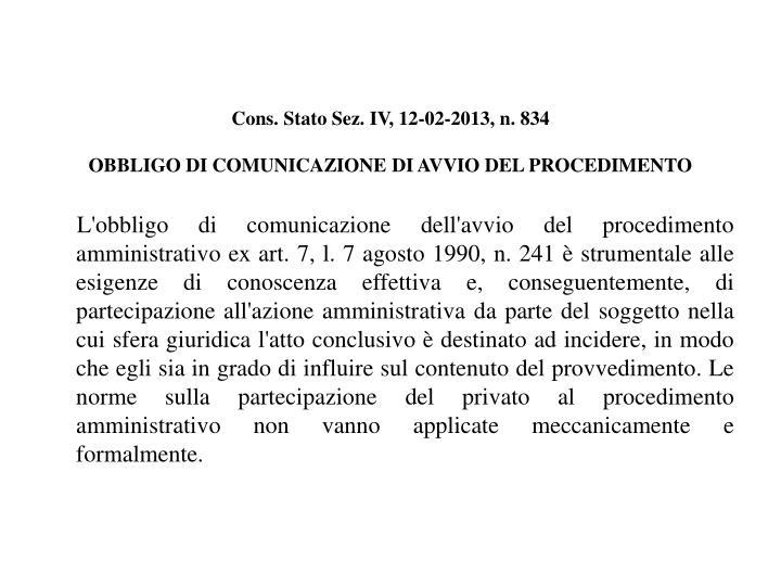 Cons. Stato Sez. IV, 12-02-2013, n. 834